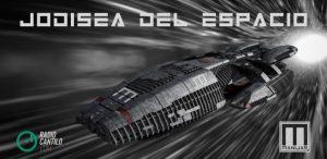 Arrancó la nave: Jodisea del espacio, episodio I