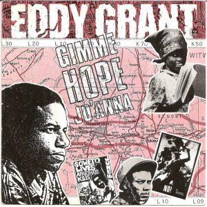 Canción con historia: Eddy Grant Gimme Hope Jo´anna