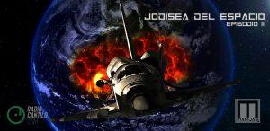 Jodisea del espacio, episodio II: universo paralelo