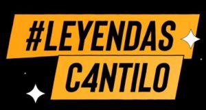 #LeyendasCantilo